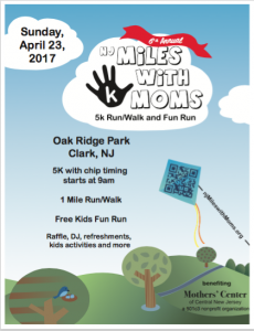 6th Annual Miles With Moms 5K and Fun Run  4/23/17